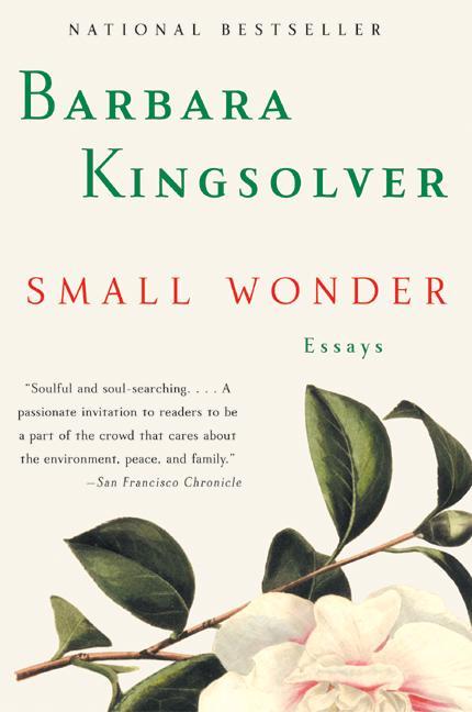Small Wonder By Kingsolver, Barbara/ Mirocha, Paul (ILT)