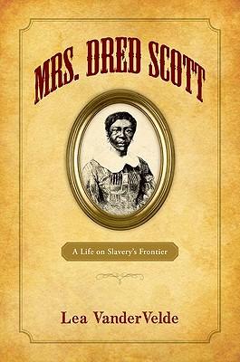 Mrs. Dred Scott By Vandervelde, Lea