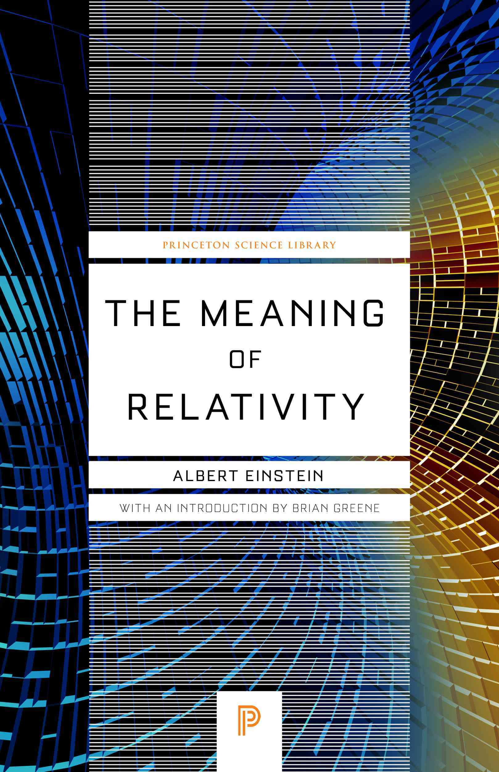 The Meaning of Relativity By Einstein, Albert/ Greene, Brian (INT)